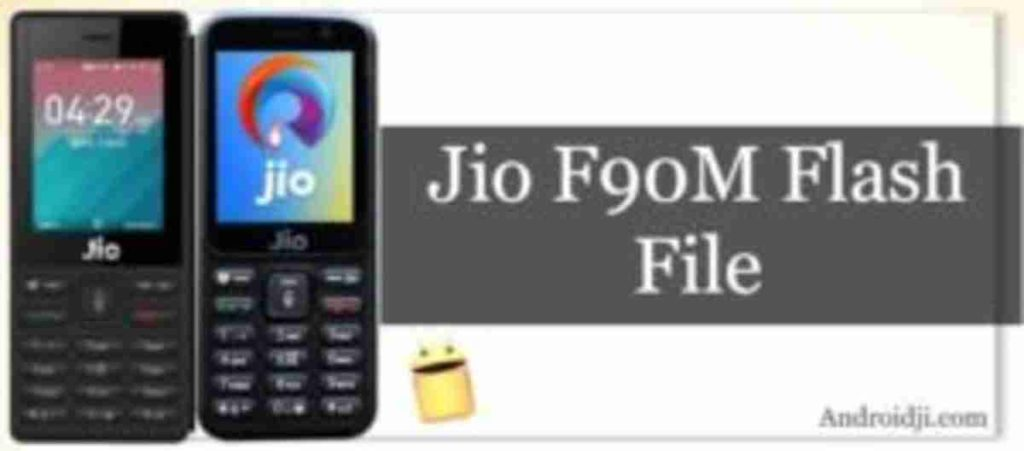 Jio F90M Flash file