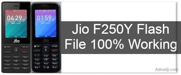 Jio F250Y Flash File Download Tested File