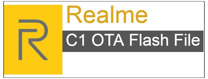 Realme C1 Flash File OTA