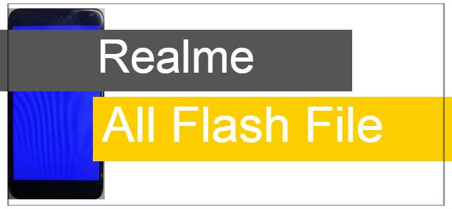 Realme flash file
