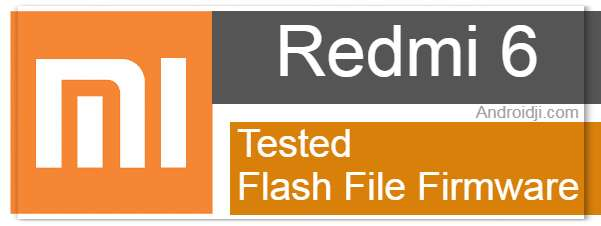 Redmi 6 Flash file