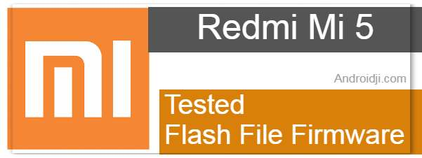 Redmi Mi 5 Flash File