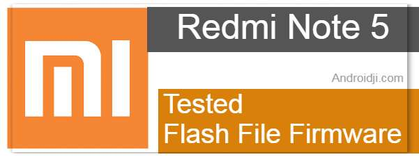 Redmi Note 5 Flash File