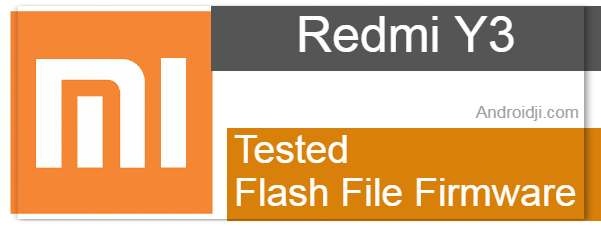 Redmi Y3 Flash File