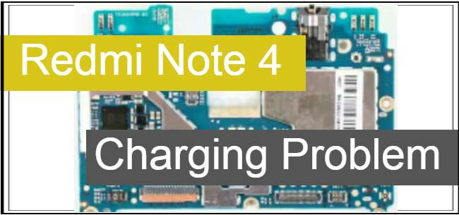 Redmi Note 4 Charging Problem