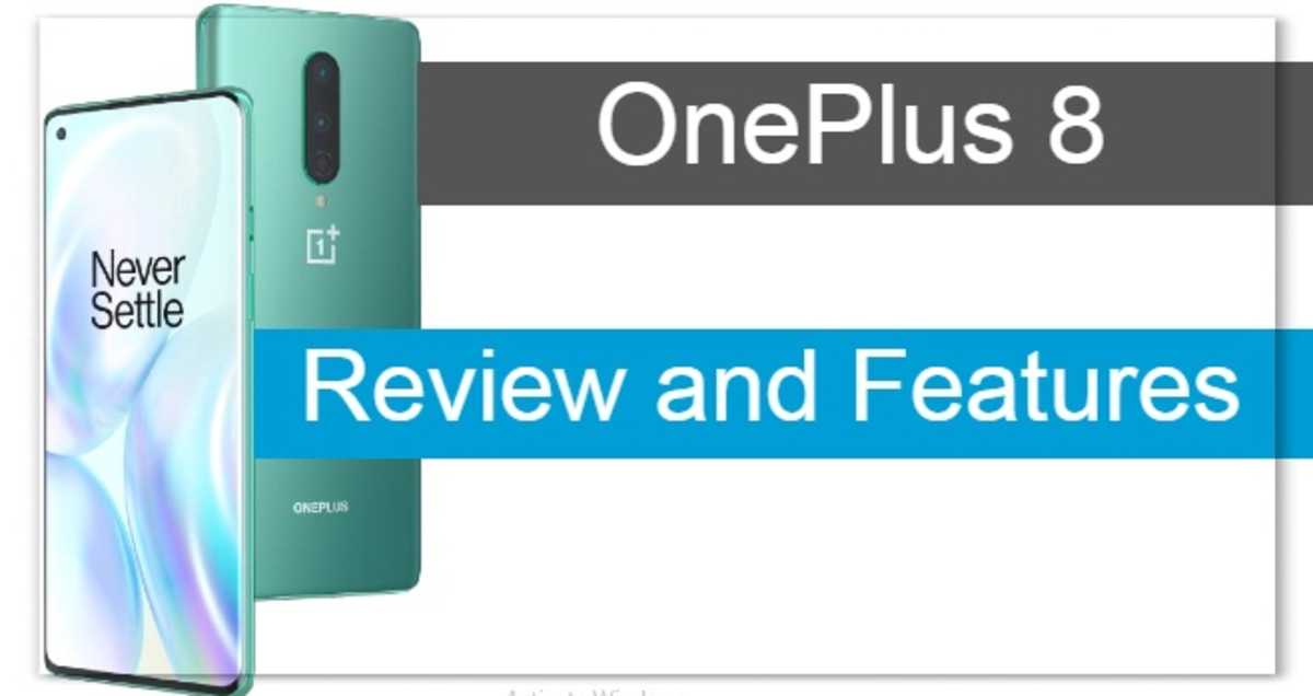 OnePlus 8 Review and Features