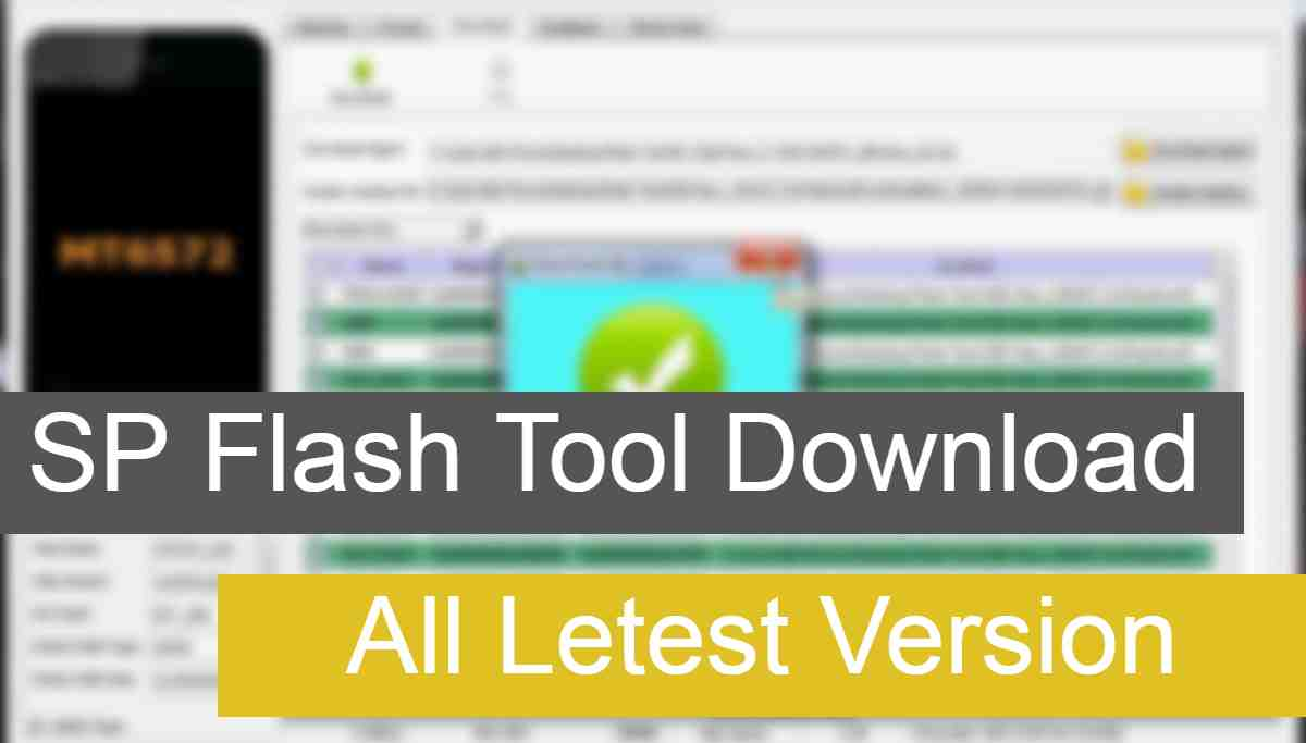 SP Flash Tool All Letest Version Download