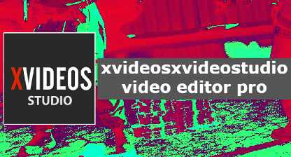 xvideosxvideostudio.video editor pro.apk | Download Para Android